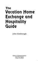 The Vacation Home Exchange and Hospitality Guide