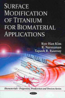 Surface Modification of Titanium for Biomaterial Applications