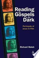 Reading The Gospels In The Dark
