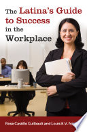 The Latina S Guide To Success In The Workplace