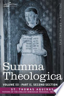 Read Online Summa Theologica, Volume 3 (Part II, Second Section) For Free