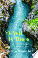 YHWH Is There