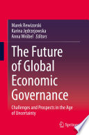 The Future Of Global Economic Governance