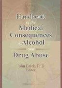 Handbook Of The Medical Consequences Of Alcohol And Drug Abuse Book PDF