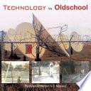 Technology Vs Oldschool