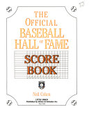 The Official Baseball Hall of Fame Score Book