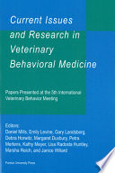 Current Issues and Research in Veterinary Behavioral Medicine