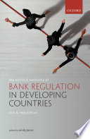 The Political Economy of Bank Regulation in Developing Countries  Risk and Reputation Book