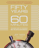 Fifty Years of 60 Minutes