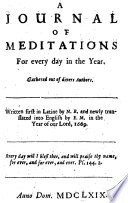 A Journal Of Meditations For Every Day In The Year Written First In Latine By N B I E Nathaniel Bacon And Newly Translated Into English By E M I E Edward Mico Etc