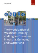 The Hybridization of Vocational Training and Higher Education in Austria, Germany, and Switzerland