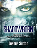 Shadowborn: Book 2 of the In Memory Trilogy
