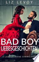 Bad Boy Liebesgeschichten
