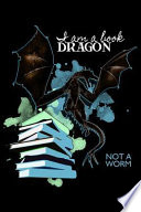 I Am a Book Dragon Not a Worm: College Ruled Line Paper Blank Journal to Write in - Lined Writing Notebook for Middle School and College Students