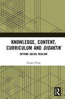 Knowledge  Content  Curriculum and Didaktik