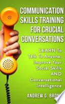 Communication Skills Training For Crucial Conversations