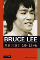 Bruce Lee: Artist of Life