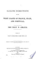 Pilot for the West Coasts of France  Spain and Portugal Book