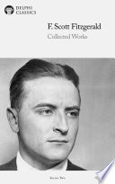 Delph Collected Works of F  Scott Fitzgerald  Illustrated