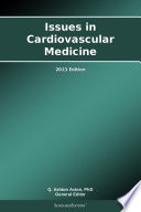 Issues In Cardiovascular Medicine 2013 Edition