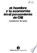 El hombre y la economía en el pensamiento de Ché