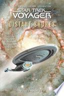 Star Trek  Voyager  Distant Shores Anthology