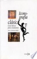 Iconografía clásica  : guía básica para estudiantes