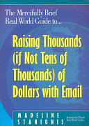The Mercifully Brief, Real World Guide to Raising Thousands (if Not ...