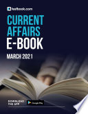 Current Affairs March 2021 E-Book - Download PDF Now!
