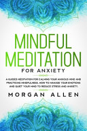 Mindful Meditation for Anxiety