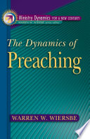The Dynamics Of Preaching Ministry Dynamics For A New Century