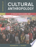 Essentials of Cultural Anthropology and Cultural Anthropology Fieldwork Journal