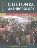 Essentials of Cultural Anthropology and Cultural Anthropology Fieldwork Journal Book PDF
