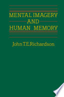 Mental Imagery and Human Memory