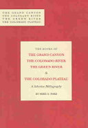 The Books of the Grand Canyon, the Colorado River, the Green River & the Colorado Plateau