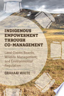 Indigenous Empowerment through Co-management