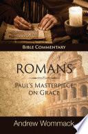 Roman's: Paul's Masterpiece on Grace