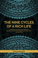 The Nine Cycles of a Rich Life