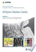 Aospine Masters Series Volume 7 Spinal Cord Injury And Regeneration Book PDF