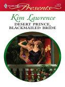 Desert Prince, Blackmailed Bride Book