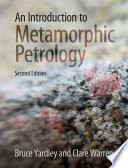 An Introduction to Metamorphic Petrology Book
