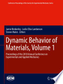 Dynamic Behavior of Materials  Volume 1 Book