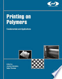 Printing on Polymers  : Fundamentals and Applications
