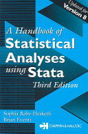 Handbook of Statistical Analyses Using Stata  Third Edition