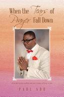 When the Tears of Prayer Fall Down [Pdf/ePub] eBook