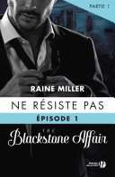 Ne résiste pas (T.1- partie 1) : The Blackstone Affair ebook