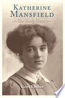 Katherine Mansfield   The Early Years