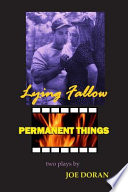 Lying Fallow and Permanent Things