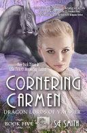 Pdf Cornering Carmen: Dragon Lords of Valdier Book 5