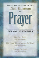 Dick Eastman On Prayer